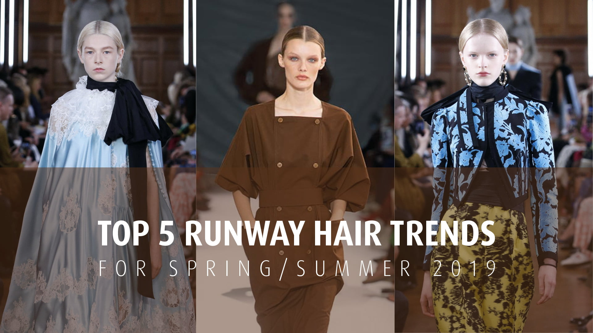 Three models on runway hair style trends
