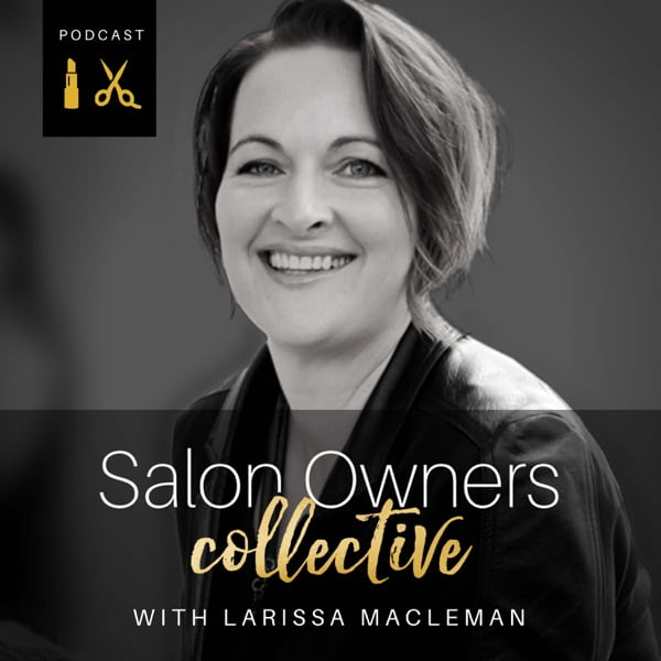 Salon Owners Collective beauty and hair podcast